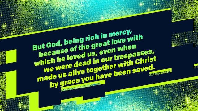 We're Alive (Ephesians 2:4-5)