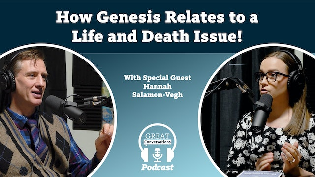 How Genesis relates to a life and death issue! Special guest Hannah Salamon-Vegh