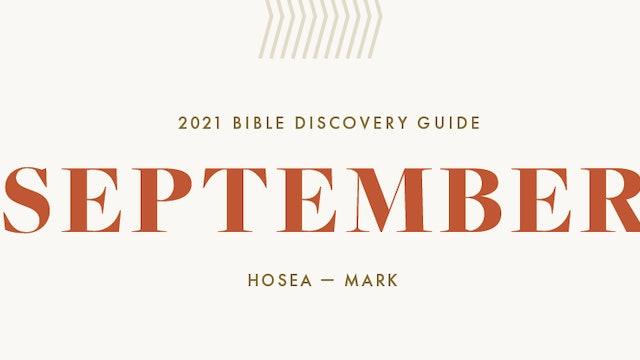 September, 2021 Bible Discovery Guide: Hosea - Mark
