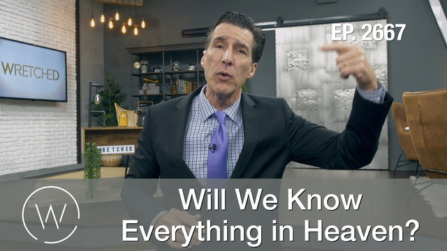Will We Know Everything in Heaven?