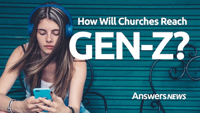 7/09 How Will Churches Reach Generation Z?
