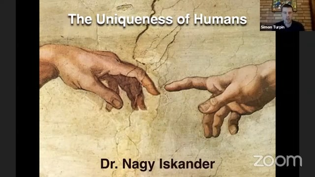 The Uniqueness of Humans - part 3 (with Dr. Nagy Iskander)