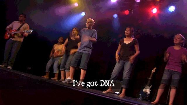 I've Got DNA