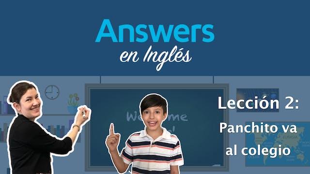 Lección 2: Panchito va al colegio