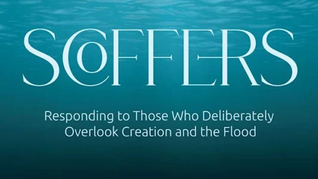 Scoffers of Creation and the Flood