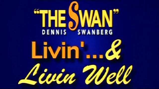 Livin'... & Livin' Well