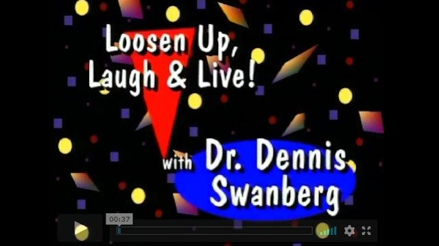 Loosen Up, Laugh & Live