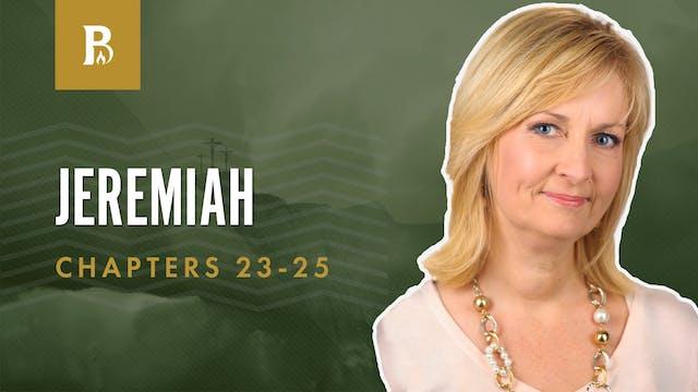 Saving the Sheep; Jeremiah 23-25