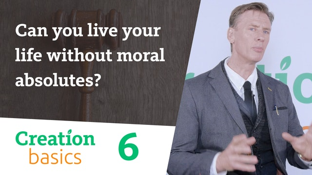Can you live your life without moral absolutes?
