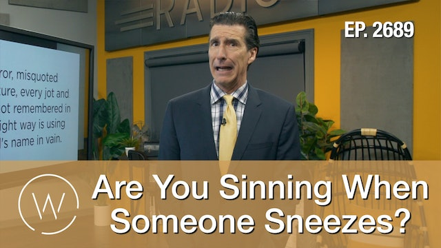 Are You Sinning When Someone Sneezes?