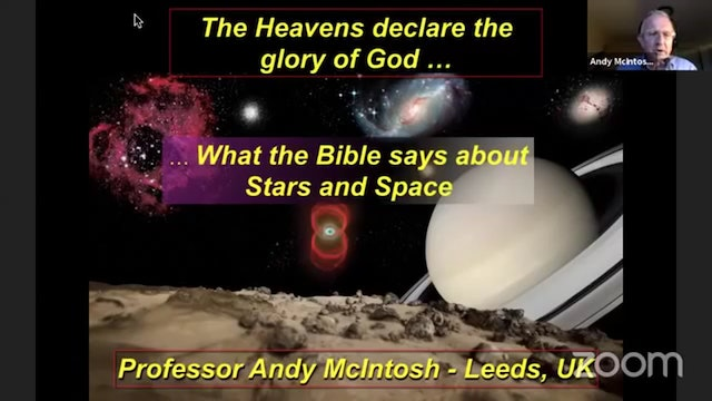 The Heavens Declare the Glory of God [LIVE] (with Prof. Andy McIntosh)