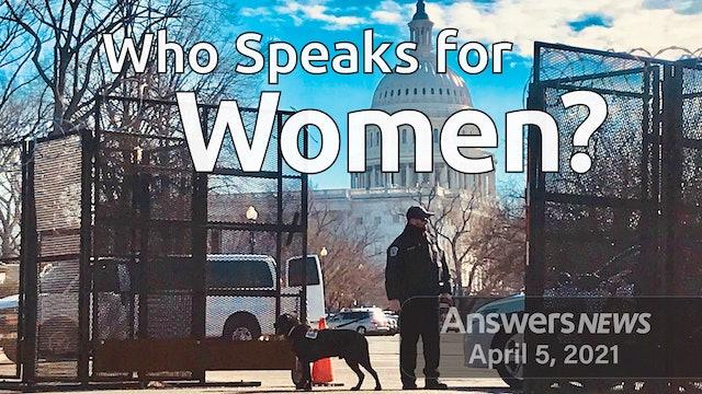 4/05 Who Speaks for Women?