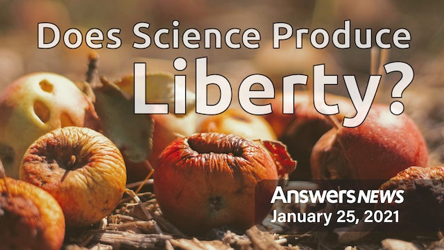 1/25 Does Science Produce Liberty?