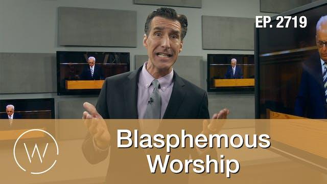 Blasphemous Worship