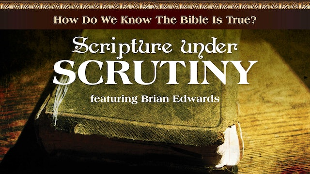 Scripture Under Scrutiny