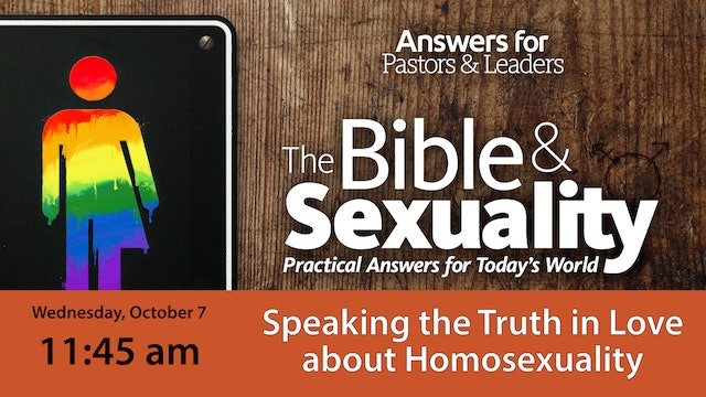 Speaking the Truth in Love about Homosexuality