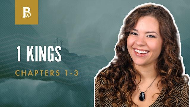 Solomon Begins Well; 1 Kings 1-3