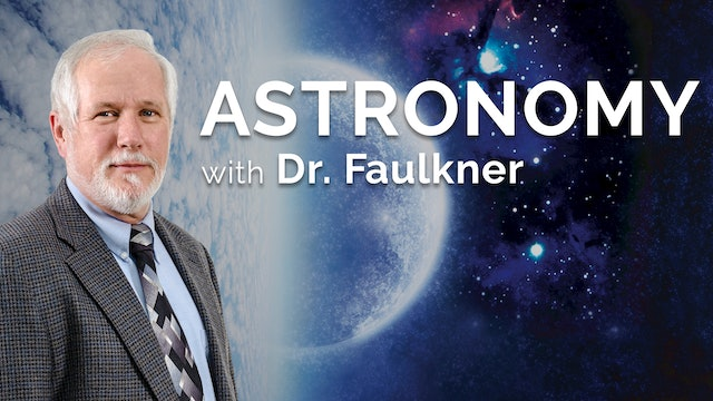 Astronomy with Dr. Faulkner
