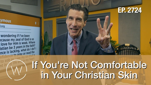 If You're Not Comfortable in Your Christian Skin