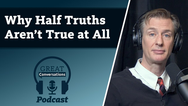 Why half-truths aren't true at all