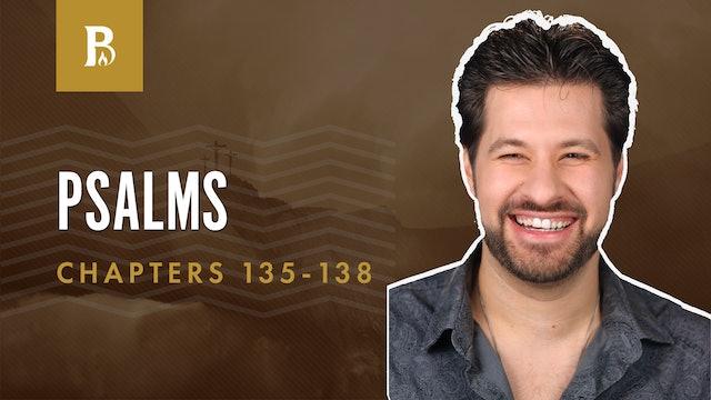 His Mercy Endures; Psalms 135-138