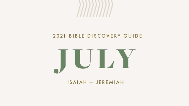 July, 2021 Bible Discovery Guide: Isaiah - Jeremiah