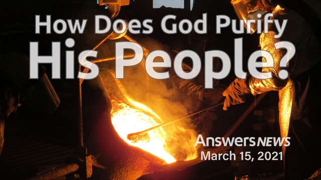 3/15 How Does God Purify His People?