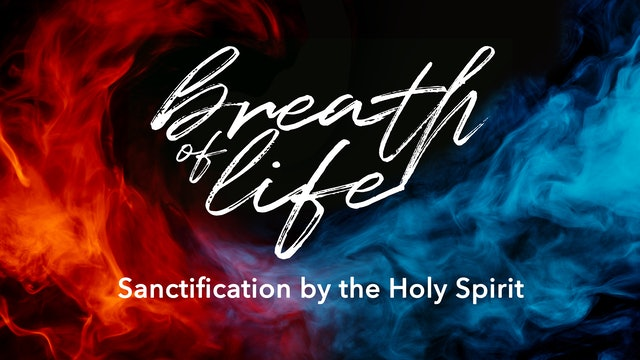 Sanctification by the Holy Spirit - Alan Benson