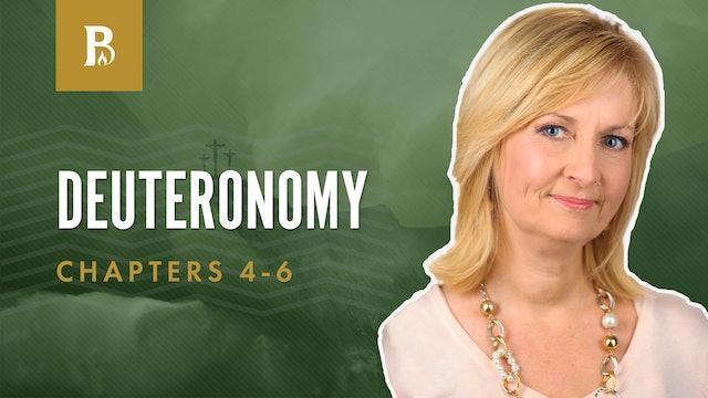 The Ten Commandments; Deuteronomy 4-6