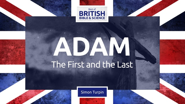 Adam: The First and the Last