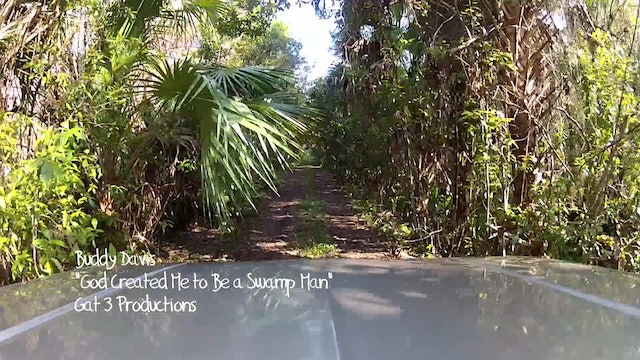 Extra—God Created Me To Be A Swampman! (Music Video)