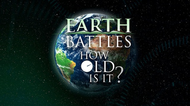 Earth Battles: How Old is It?   Vol. I  The Grand Canyon