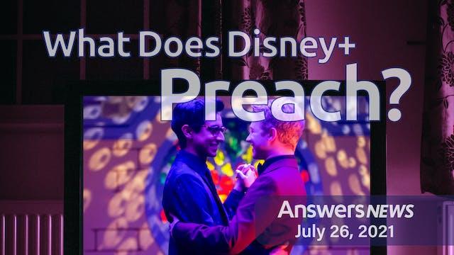 7/26 What Does Disney Preach?
