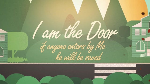 I Am The Door (John 10:9)