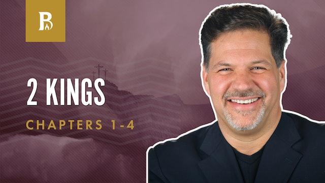 God's True Prophets; 2 Kings 1-4