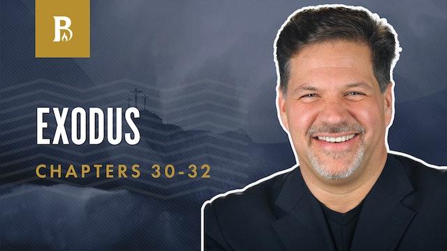 God, Turn from Your Wrath!; Exodus 30-32