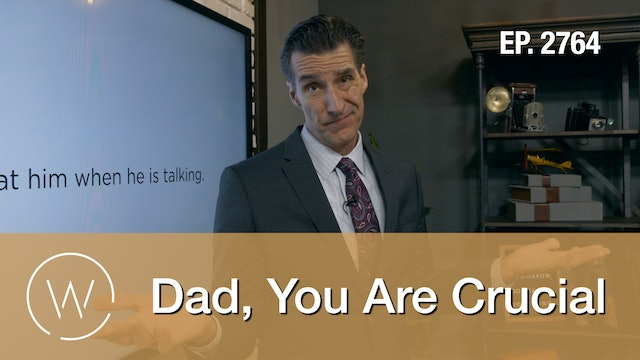 Dad, You Are Crucial