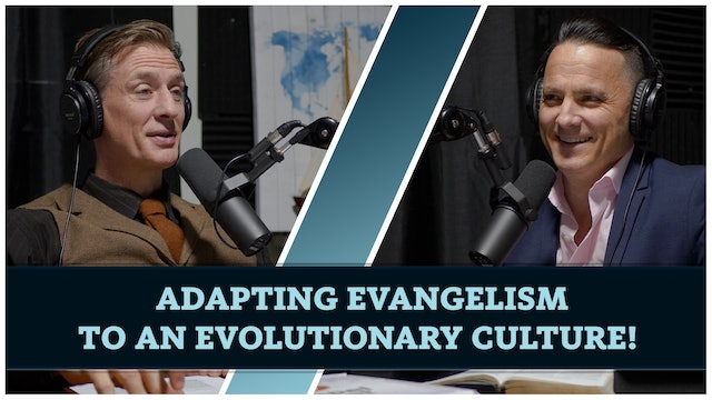 Adapting evangelism to an evolutionary culture! With Special Guest Cory McKenna