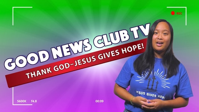 Thank God - Jesus Gives Hope!