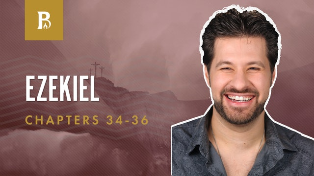 Ruins Rebuilt; Ezekiel 34-36