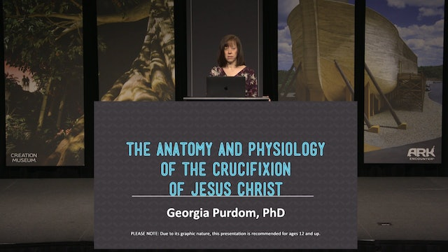 Anatomy and Physiology of the Crucifixion of Jesus Christ