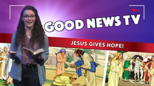 Jesus Gives Hope!