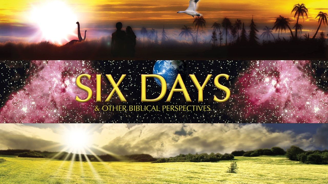 Six Days & Other Biblical Perspectives