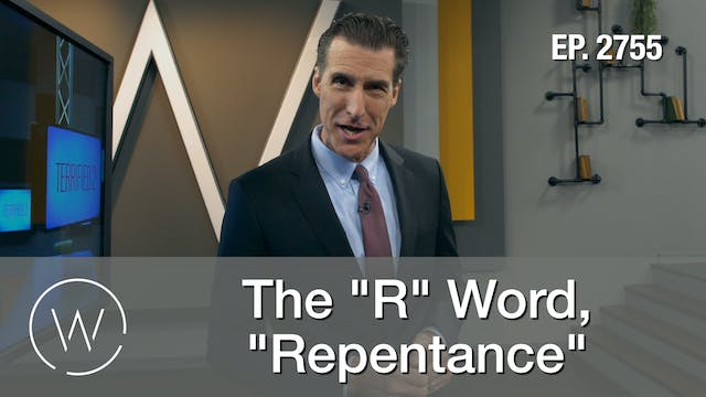 """The """"R"""" Word, """"Repentance"""""""