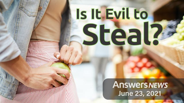 6/23 Is It Evil to Steal?