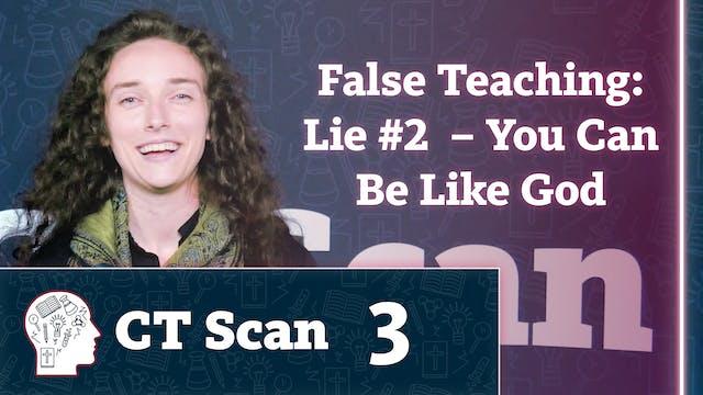 False Teaching: Lie #2 – You Can Be L...