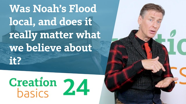 Was Noah's Flood local, and does it really matter what we believe about it?