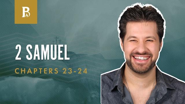 Mighty Men; 2 Samuel 23-24