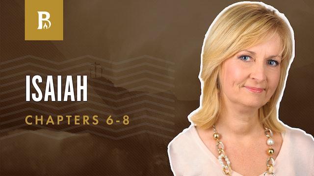 The Vision; Isaiah 6-8