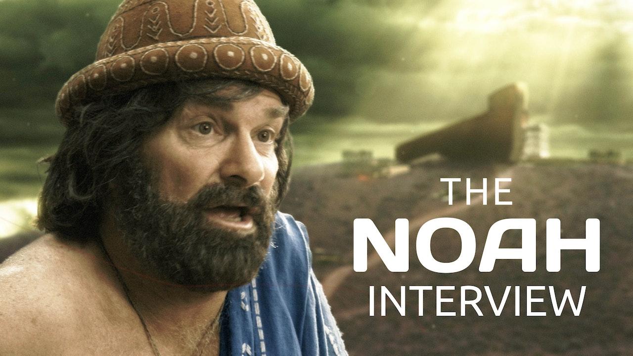 The Noah Interview